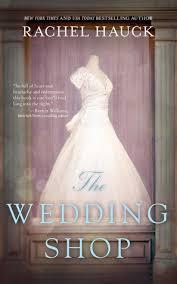 Bridal Shop Wedding Shop By Rachel Hauck