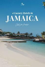 best 25 best hotels in jamaica ideas on pinterest vacation in