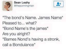 Meme Name - an memes guy bond name bames nays jond strk