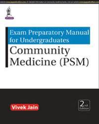 exam preparatory manual for undergraduates community medicine