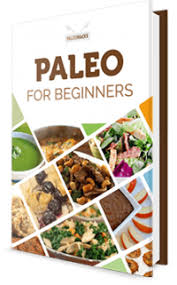 paleo diet food list the healthiest way to eat like a caveman