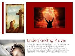 understanding prayer do not be anxious about anything but in
