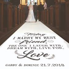 personalized wedding aisle runner today i my best friend personalised wedding aisle