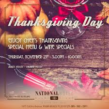 thanksgiving dinner at national hotel miami national hotel