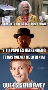 Heisenberg Meme - dewey meme by alan ayala memedroid