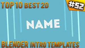 2d intro templates for blender top 10 best blender 2d intro templates 52 free download youtube