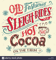 old fashioned sleigh rides and cocoa on the farm hand