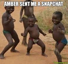 Amber Meme - amber sent me a snapchat make a meme