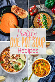 soup kitchen meal ideas 12 one pot healthy seasonal soup ideas the on bloor