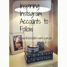Home Design Instagram Accounts 11 Home Instagram Accounts To Inspire Hit The Builder U0027s Wife