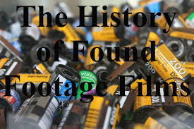 history of found footage films