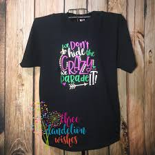 mardi gras apparel women s mardi gras shirt we don t hide the we parade it