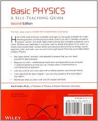 basic physics a self teaching guide karl f kuhn 8601300290041