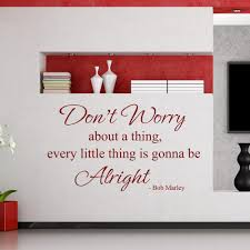 don u0027t worry about a thing every little thing is gonna be alright