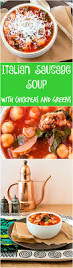 italian sausage soup with chickpeas and spinach quick and easy