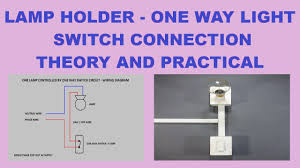 how to one lamp controlled by one way switch hindi youtube