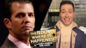 the room where it happened randy rainbow song parody youtube