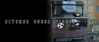 Kitchen Queen Wood Stove by Queen Videos Cookstove Community