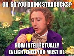 Willy Wonka Meme Picture - starbucks willy wonka meme the one with willy wonka pinterest