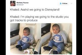 Son Memes - 11 memes that show dj khaled s 5 month old son asahd works harder