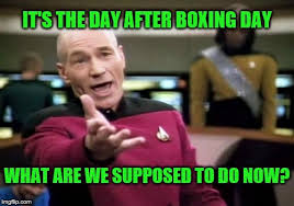 Boxing Day Meme - picard wtf meme imgflip