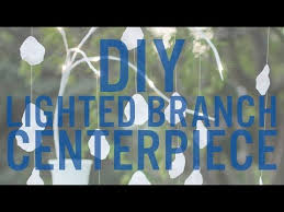 Lighted Branch Tree Diy Lighted Branch Centerpiece Youtube