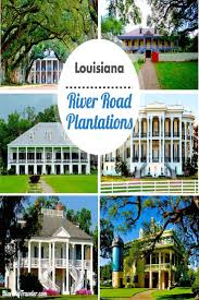 Louisiana Plantations Map by Top 10 River Road Plantations Outside Of New Orleans Louisiana