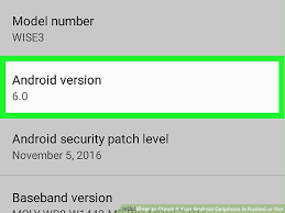 android versions wiki how to check if your android cellphone is rooted or not 7 steps