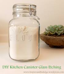 diy kitchen canister glass etching