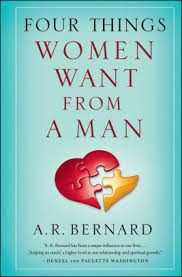 Barnes And Noble Arkansas Four Things Women Want From A Man By A R Bernard Nook Book