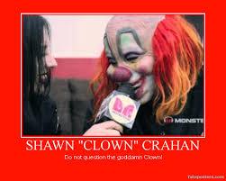 Slipknot Memes - slipknot clown 6 motivational poster by kcn27 on deviantart