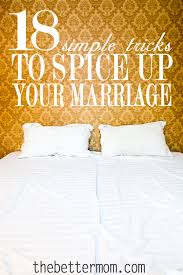 spicing up the bedroom 18 simple tricks to spice up your marriage the better mom