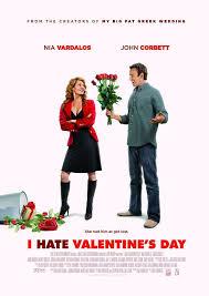 valentine movies i hate valentine s day 2009 movie