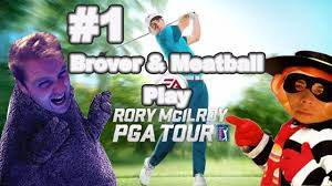 brover and meatball play rory mcilroy pga tour part 1
