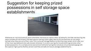 suggestion for keeping prized possessions in self storage space