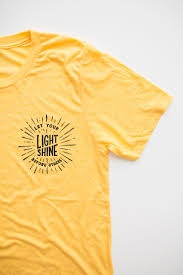 light yellow t shirt let your light shine before others yellow gold t shirt walk in love