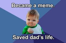 Success Kid Meme - internet sensation success kid saves his dad s life