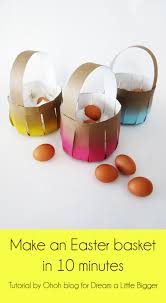 easter egg baskets to make how to make an easter basket in 10 minutes a bigger