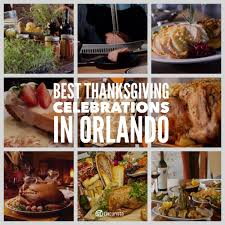 best thanksgiving celebrations in orlando go epicurista