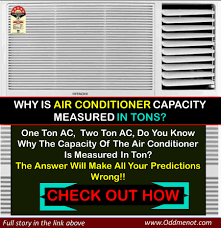 why is air conditioner capacity measured in tons u2013 oddmenot