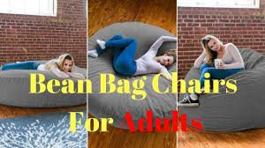 bean bag chairs bean bag chairs for adults updates youtube