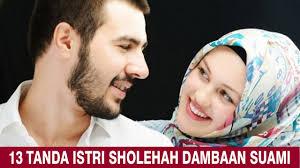 13 tanda istri sholehah dambaan suami youtube