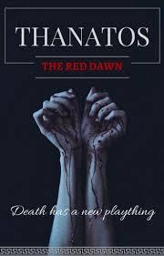 Red Awn Thanatos The Red Dawn Danelle Wattpad
