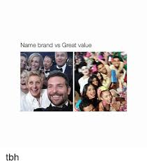 Tbh Meme - name brand vs great value tbh tbh meme on esmemes com