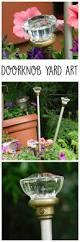 Upcycled Garden Decor Upcycled Doorknob Garden Art Stake Recycled Garden Decor Garden