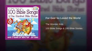 for god so loved the world youtube