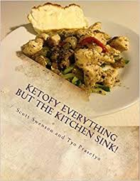Everything But The Kitchen Sink Ketofy Everything But The Kitchen Sink Anthology Of Recipes From