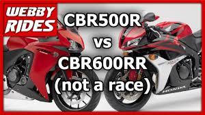 cbr500r vs cbr600rr comparison pros and cons review