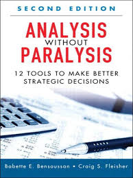 analysis without paralysis 12 tools strategic management