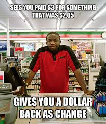Convenience Store Meme - good guy worker meme guy